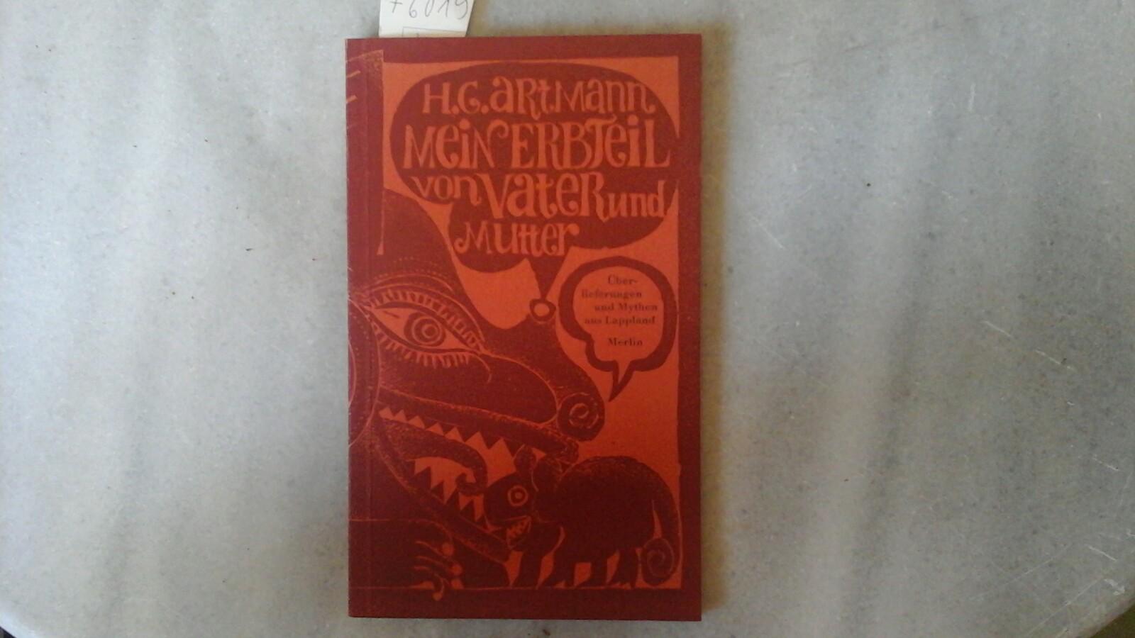 Mein Erbteil von Vater und Mutter. Überlieferungen und Mythen aus Lappland. Mit Original-Linolschnitte von Ali Schindehütte. Erste /1./ Auflage.
