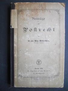 Beitrage zum Postrecht. Erste /1./ Or.-Ausgabe.