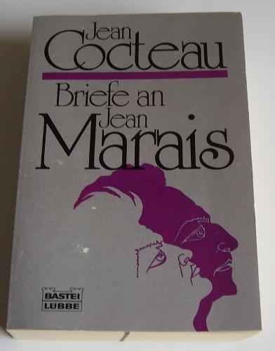 Briefe an Jean Marais. Aus dem Französischen von Annette Meyer-Prien. Erste/ 1./ deutsche Ausgabe.