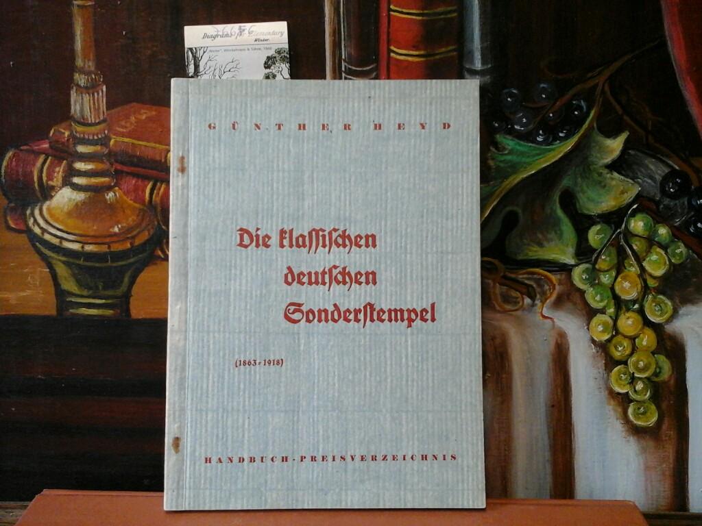 Die klassischen deutschen Sonderstempel (1863-1918). Handbuch-Preisverzeichnis. Erste /1./ Ausgabe.