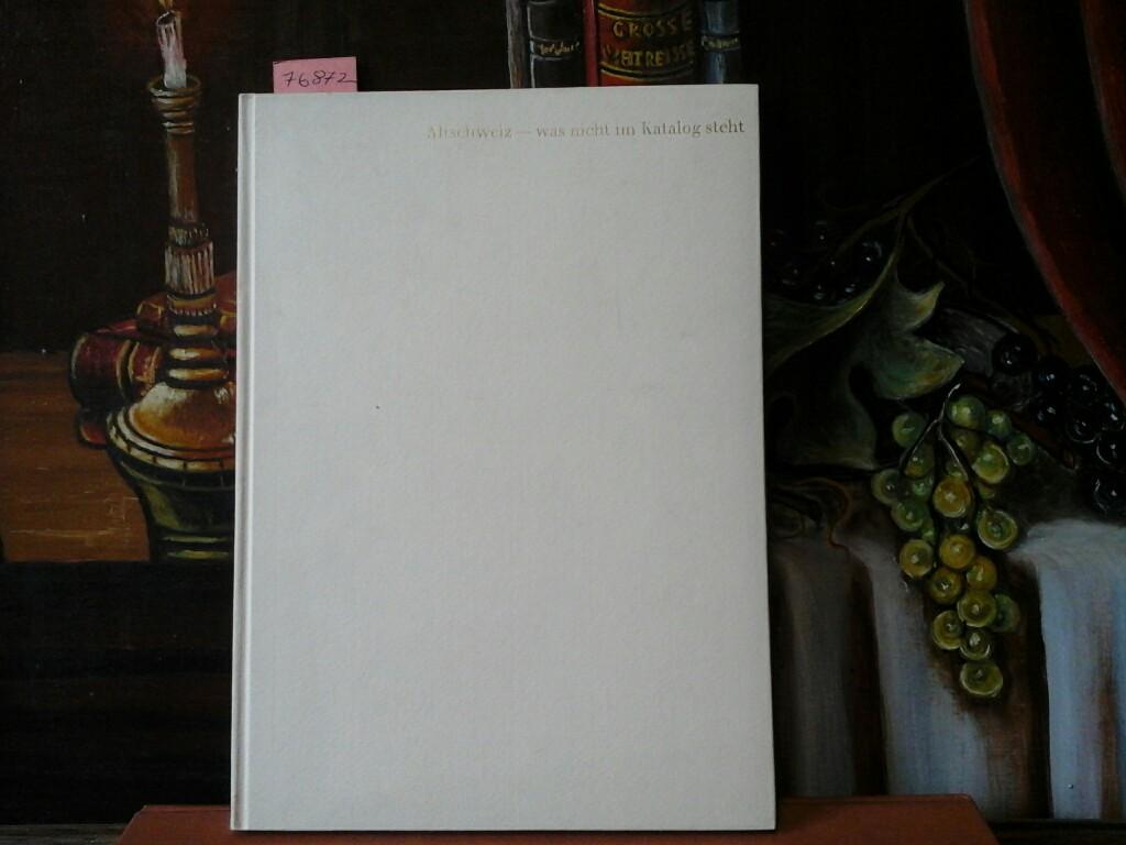 """Altschweiz - was nicht im Katalog steht. Herausgegeben zum Jubiläum """"125 Jahre Briefmarken in der Schweiz"""" durch den Fonds zur Förderung der Philatelie. Erste /1./ Ausgabe,"""