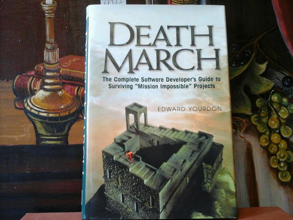 Death march. The Complete Software Developer