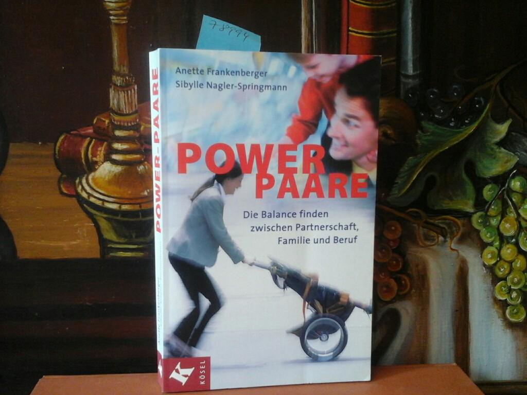 Power-Paare. Die Balance finden zwischen Partnerschaft, Familie und Beruf.