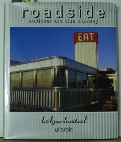 """Roadside. Stationen am Blue Highway. (Nostalgische Fotoreise durch Neonschilder am Rande der Highways und die """"schmudel"""" Motels...) Erste Ausgabe."""