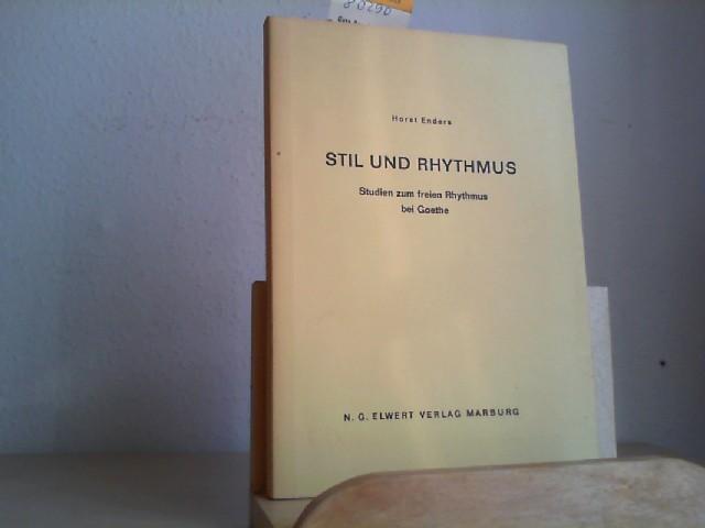 Stil und Rhythmus. Studien ud freien Rhythmus bewi Goethe. Erste/1./ Auflage.