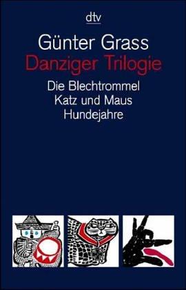 GRASS, GÜNTER: Danziger Trilogie. Die Blechtrommel. Katz und Maus. Hundejahre. Ungekürzte Ausg.