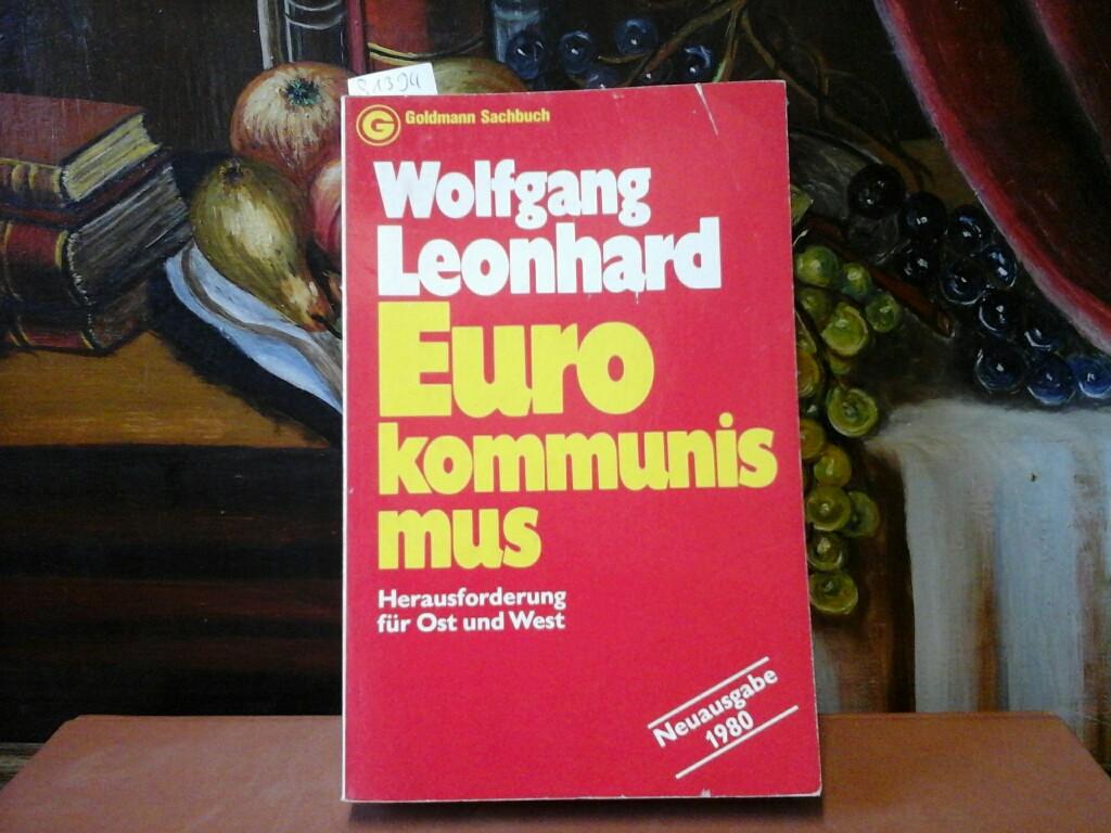Eurokommunismus. Herausforderung für Ost und West. Neuausg. 1980. Erste/ 1./ Auflage.