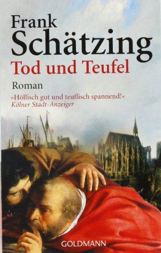 Tod und Teufel. Roman. Fünfte/ 5./ Auflage.