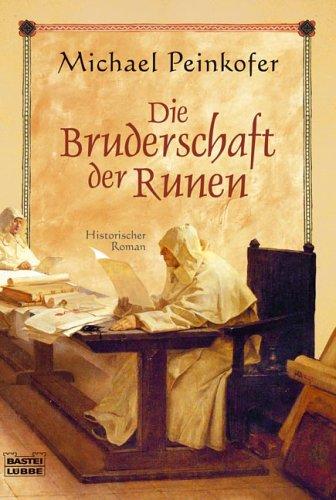 Die Bruderschaft der Runen. Historischer Roman. Vollst. Taschenbuchausg.