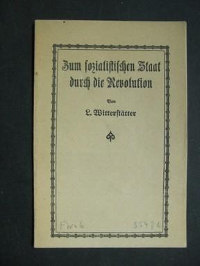 Zum sozialistischen Staat durch die Revolution. Ein Pamphlet.