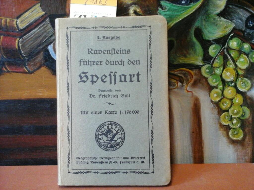 Ravensteins Führer durch den Spessart. Mit einer Karte 1:170 000. 2. Ausgabe.