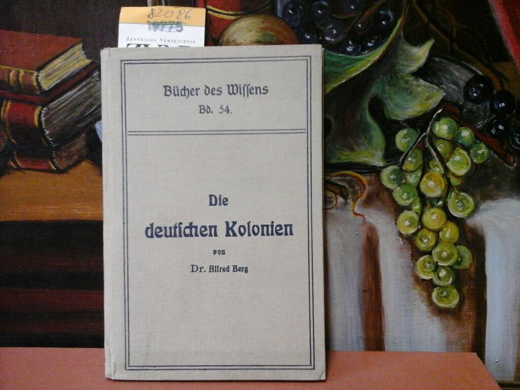 Die deutschen Kolonien. Mit 6 Illustrationen.