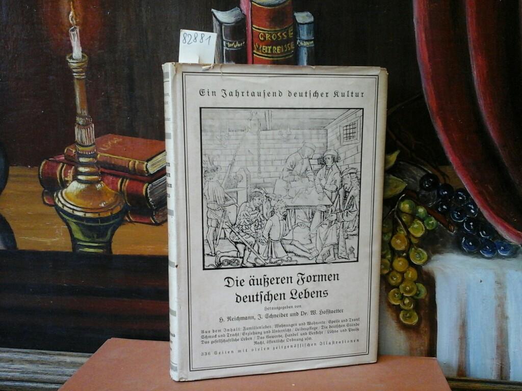 Ein Jahrtausend deutscher Kultur. Quellen von 800 - 1800. Band 1 von 3. (Die äußeren Formen deutschen Lebens.) Buchschmuck von E. Paul Schneider. Dritte Auflage.