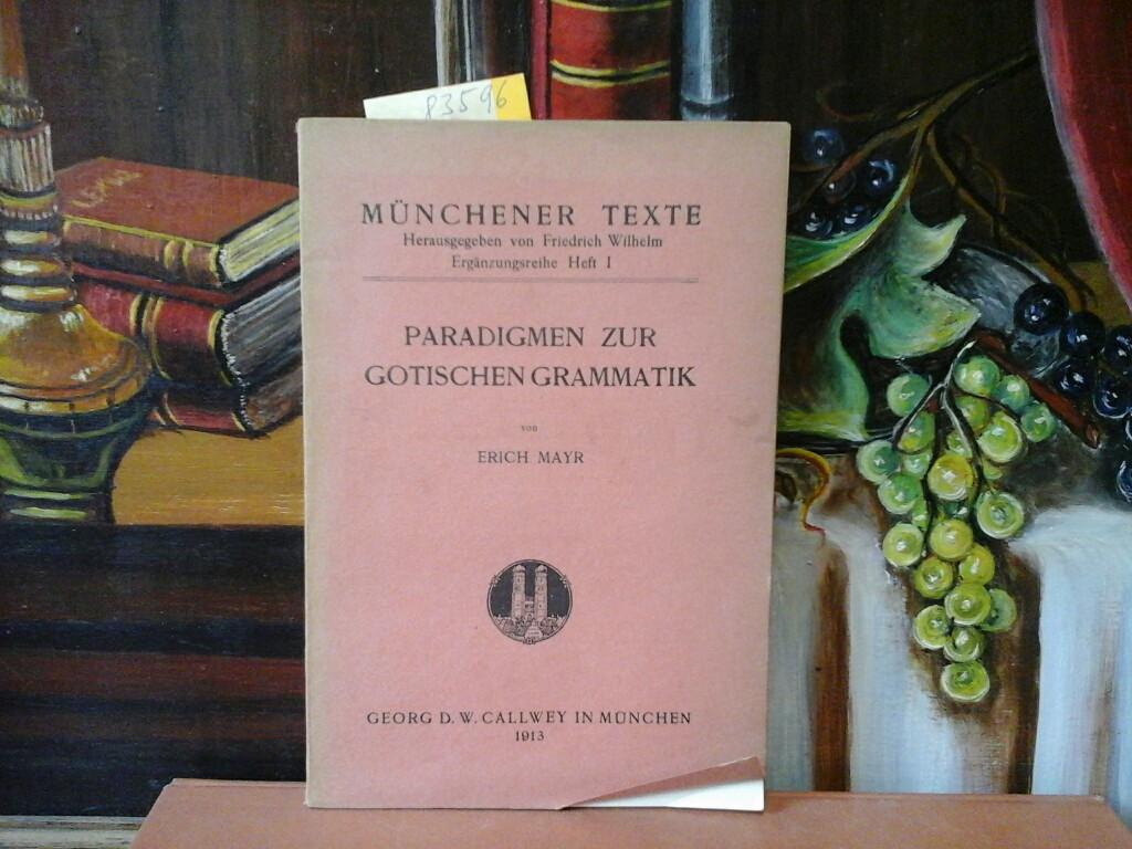 Paradigmen zur gotischen Grammatik.