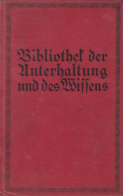 Bibliothek der Unterhaltung und des Wissens Jahrgang 1916 - 3. Band