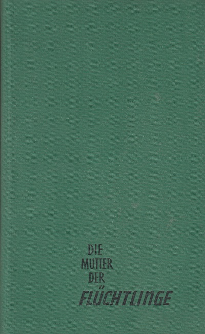 Die Mutter der Flüchtlinge - Schweden 1938/1939