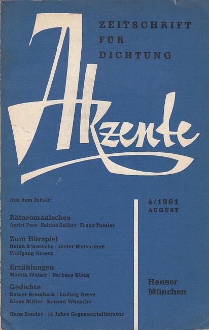 Akzente - Zeitschrift für Dichtung - Heft 4 / 1961 (u.a. Rätoromanisches , Bender, 15 Jahre Gegenwartsliteratur)