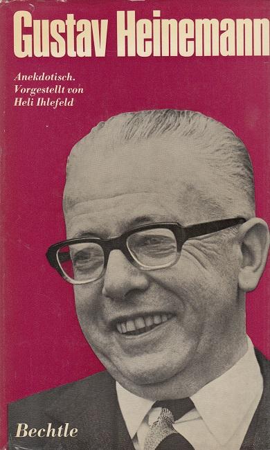 Gustav Heinemann - anekdotisch