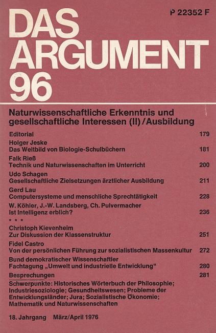 Das ARGUMENT 96  - Zeitschrift für Philosophie und Sozialwissenschaften  / Naturwissenschaftliche Erkenntnis und gesellschaftliche Interessen (II) / Ausbildung