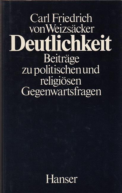 Deutlichkeit - Beiträge zu politischen und religiösen Gegenwartsfragen 2. Auflage