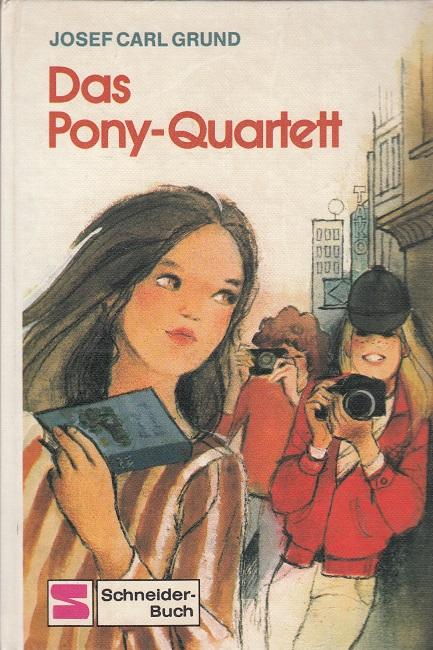 Grund, Josef Carl: Das Pony-Quartett