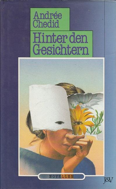 Hinter den Gesichtern (Neun Novellen - Ägypten)