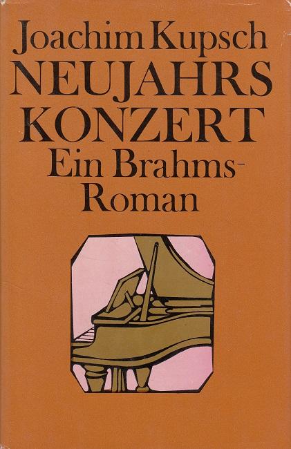 Neujahrskonzert - Ein Brahms Roman