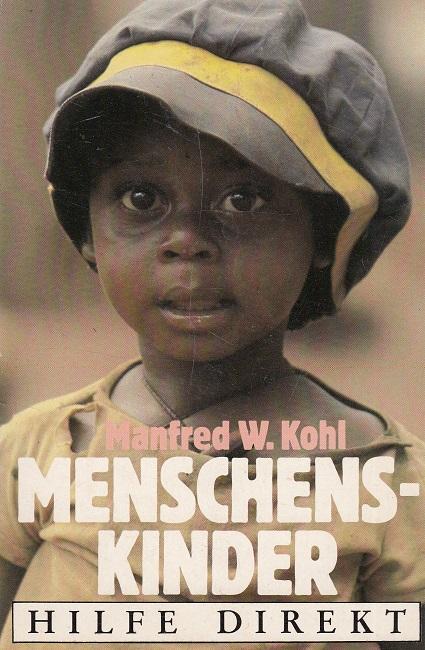Menschenskinder (Hilfe Direkt)  -  Kinderpatenschaften für Kinder aus der Dritten Welt