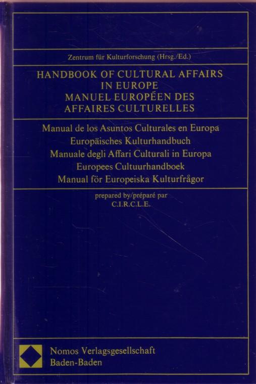 Handbook of Cultural Affairs in Europe 1. Auflage