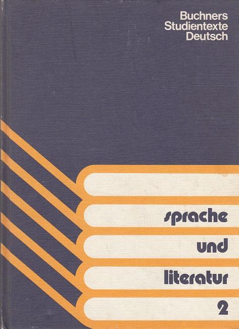 Sprache und Literatur 2 - Ein Textbuch für die Oberstufe