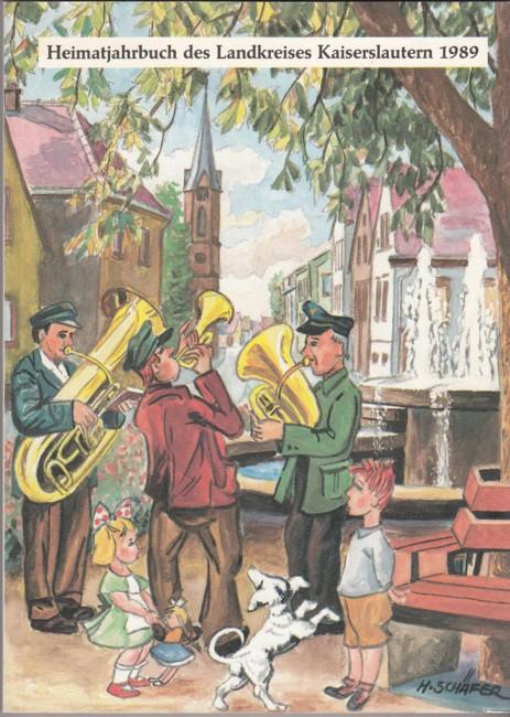 Heimatjahrbuch des Landkreises Kaiserslautern 1989