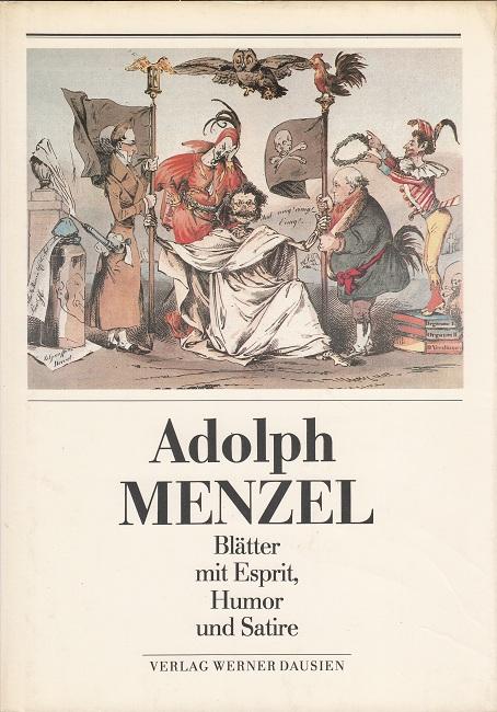 Adolph Menzel - Blätter mit Esprit, Humor und Satire