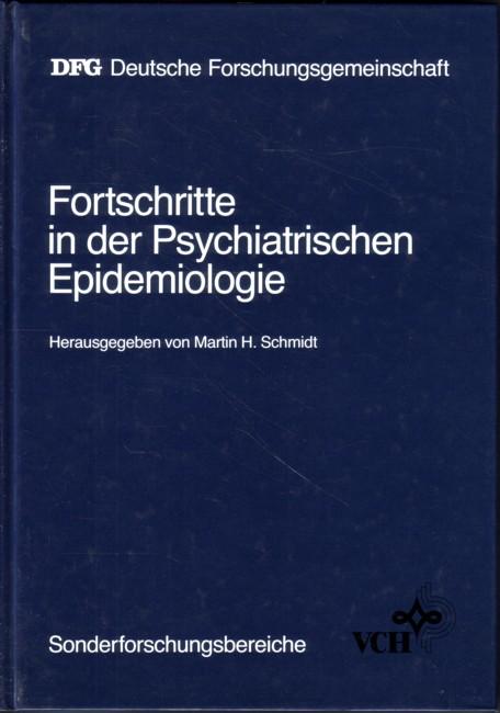 Fortschritte in der Psychiatrischen Epidemiologie - Ergebnisse aus dem Sonderforschungsbereich Psychiatrische Epidemiologie