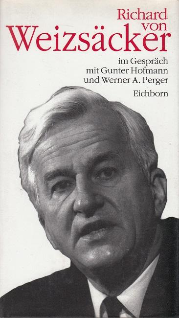 Richard von Weisäcker im Gespräch mit Gunter Hofmann und Werner A. Perger