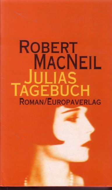 MacNeil, Robert: Julias Tagebuch