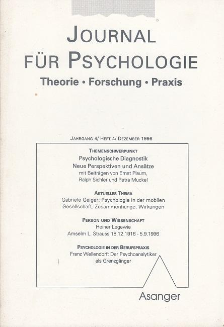 Journal für Psychologie - Jahrgang 4 / Heft 4 / Dezember 1996 (u.a. Psychologische Diagnostik)