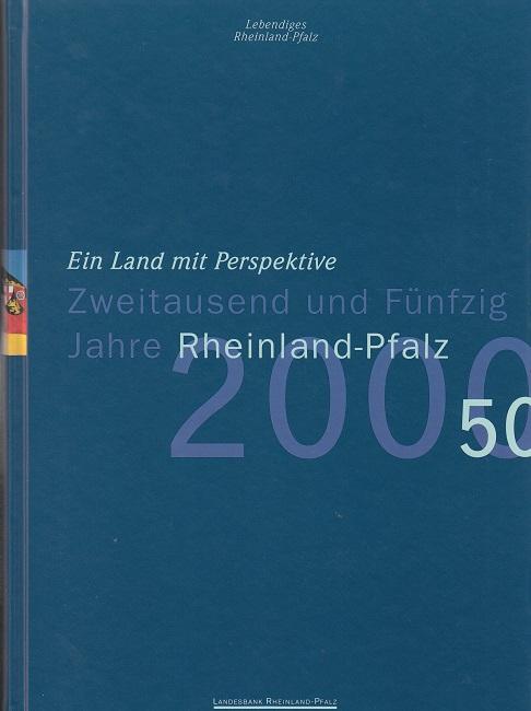 Zweitausend und Fünfzig Jahre Rheinland-Pfalz - Ein Land mit Perspektive - Lebendiges Rheinland-Pfalz Jahrgang 34 / Heft 2/3 1997