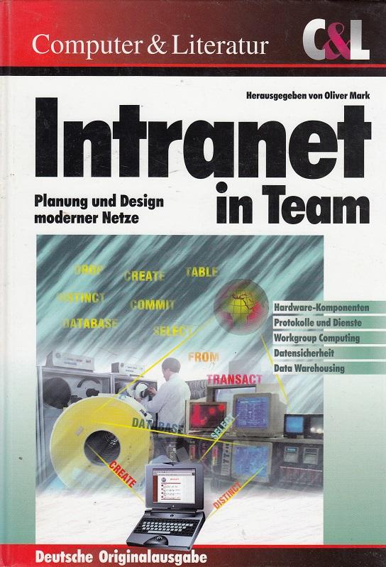 Intranet in Team - Planung und Design moderner Netze