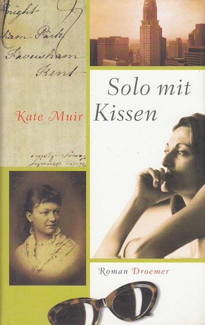 Muir, Kate: Solo mit Kissen