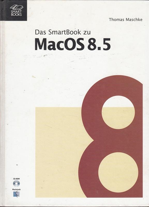 Das Buch zu Mac OS 8.5. Produktiver mit System 8.5.