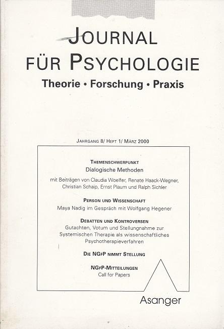 Journal für Psychologie - Jahrgang 8 / Heft 1 / März 2000 (u.a. Dialogische Methoden)