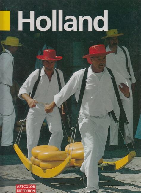 Hetzel, Helmut und Udo Haafke: Holland.