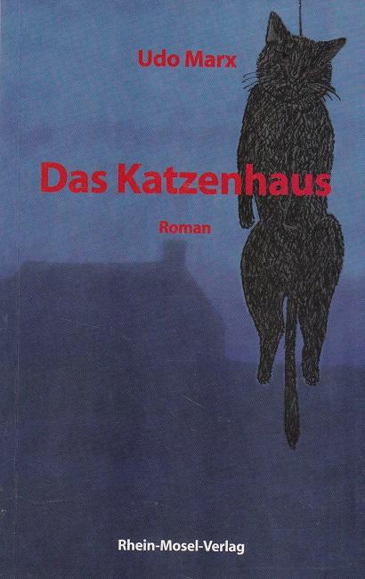 Das Katzenhaus : Roman in dreißig Bildern.
