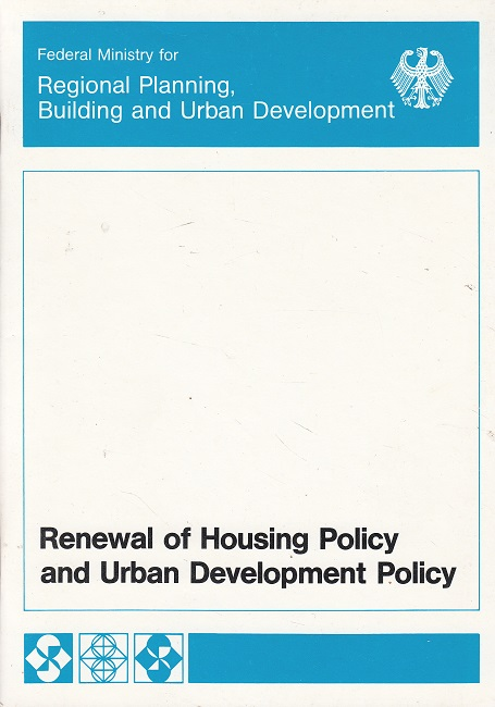 Renewal of Housing Policy and Urban development policy
