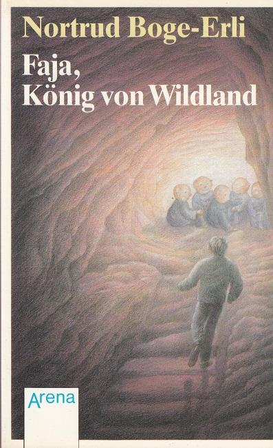 Boge-Erli, Nortrud: Faja, König von Wildland.