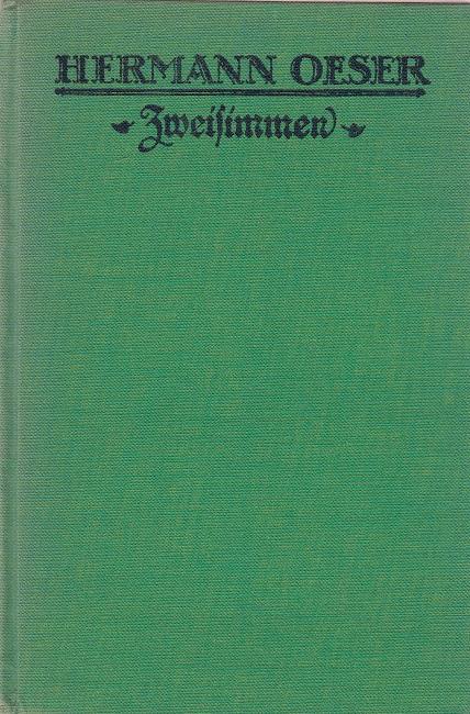 Oeser, Hermann: Zweisimmen : Novellen und Skizzen.