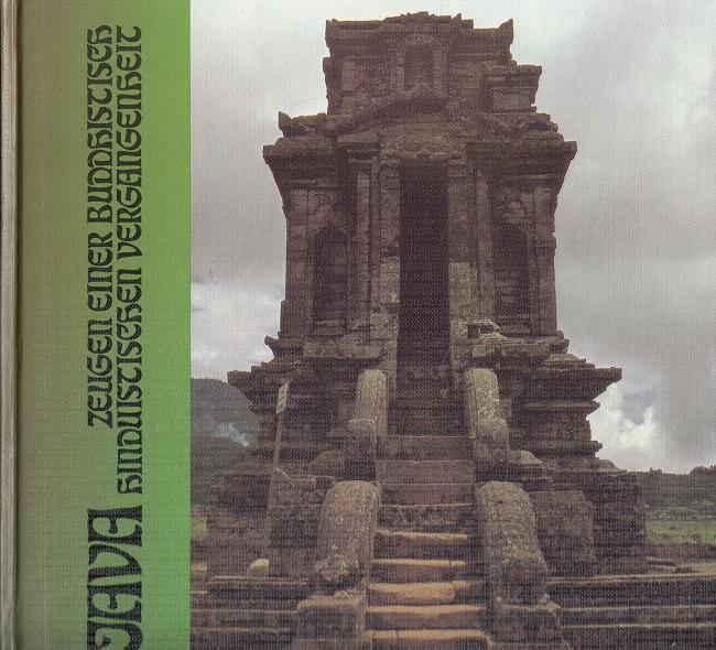 Java : Zeugen einer buddhistisch-hinduistischen Vergangenheit.