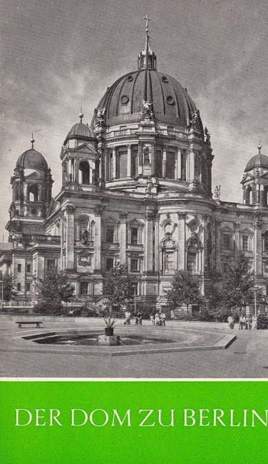 Der Dom zu Berlin.
