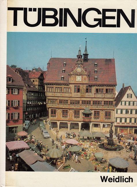 Tübingen. 2., überarb. Aufl.