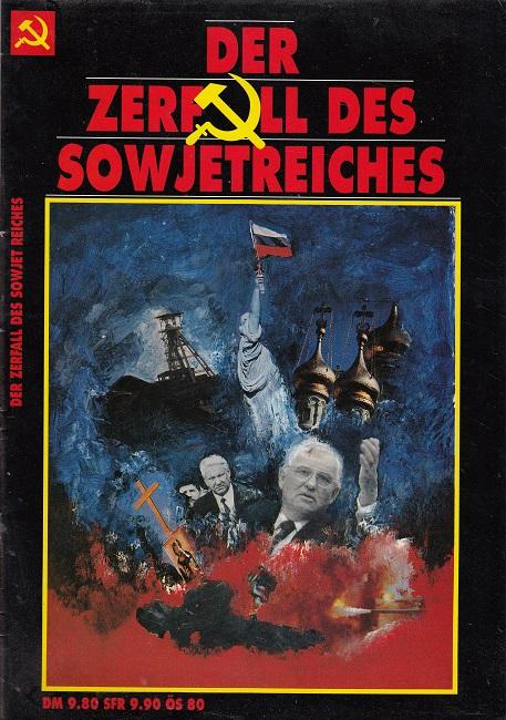 Der Zerfall des Sowjetreiches
